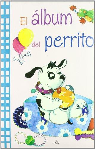 El Albúm del Perrito (El Album de.)