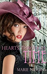 Hearts Through Time by Marie Higgins (2011-03-10)