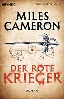 Der Rote Krieger: Roman von [Cameron, Miles]