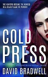 Cold Press: A Gripping British Mystery Thriller - Anna Burgin Book 1