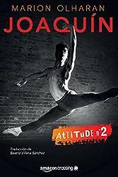 Joaquín (Attitude nº 2) (Spanish Edition)