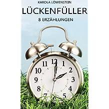 Lückenfüller - 8 Erzählungen