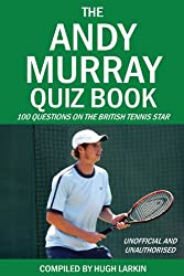 The Andy Murray Quiz Book