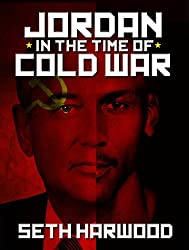 Jordan in the Time of Cold War: a short story (English Edition)