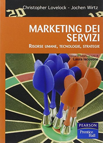 Marketing dei servizi. Risorse umane, tecnologie, strategie