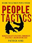 People Tactics: Become the Ultimate P...