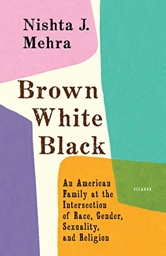 Brown White Black: An American Family at the Intersection of Race, Gender, Sexuality, and Religion (English Edition)