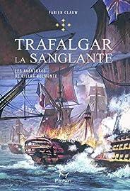 Les Aventures de Gilles Belmonte - tome 5 Trafalgar la sanglante (5)
