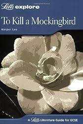 To Kill a Mockingbird (Letts Explore GCSE Text Guides)