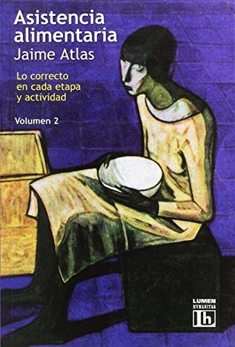 ASISTENCIA ALIMENTARIA II por Jaime Atlas