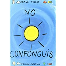 No Confonguis (IMATGES EN MOVIMENT)