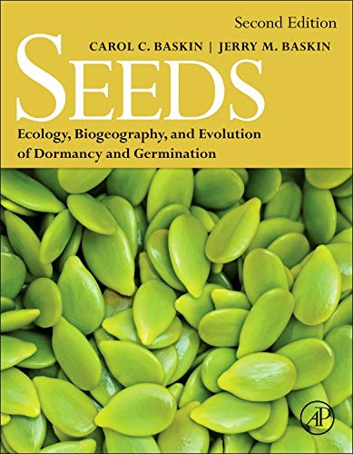Seeds: Ecology, Biogeography, and, Evolution of Dormancy and Germination por Carol C. Baskin