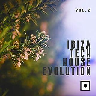 Ibiza Tech House Evolution, Vol. 2
