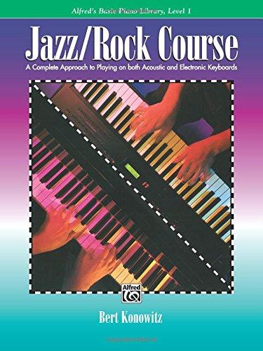Alfred'S Basic Piano Library: Jazz/Rock Course Level 1 Piano por Bert (Auth Konowitz