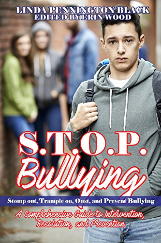 stop-bullying-stomp-out-trample-on-oust-and-prevent-bullying-handbook-a-comprehensive-guide-to-inter
