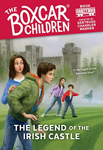The Legend of the Irish Castle (The Boxcar Children Mysteries, Band 142)