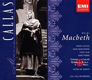 Verdi: Macbeth (complete opera live 1952) with Maria Callas, Enzo Mascherini, Victor de Sabata, Orchestra & Chorus of La Scala, Milan by Maria Callas, Enzo Mascherini, Italo Tajo, Gino Penno, Luciano Della Pergola (1998) Audio CD