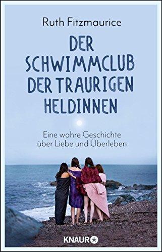 Buchseite und Rezensionen zu 'Der Schwimmclub der traurigen Heldinnen' von Ruth Fitzmaurice