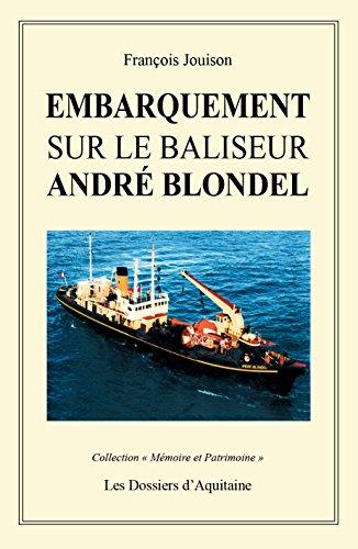 Embarquement sur le Baliseur André Blondel