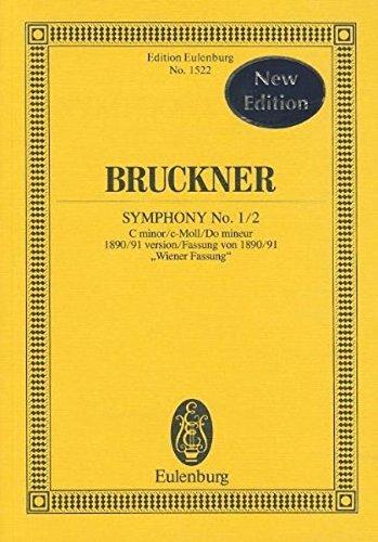 """Sinfonie Nr. 1/2 c-Moll: Fassung von 1890/91 \""""Wiener Fassung\"""". Orchester. Studienpartitur. (Eulenburg Studienpartituren)"""