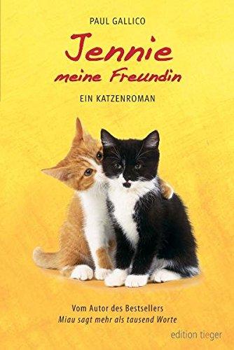 Jennie, meine Freundin. Ein Katzenroman. - Leben Betrieb Solide