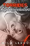Telecharger Livres Torrides Retrouvailles TOME 1 Nouvelle Erotique Milliardaire Male Alpha (PDF,EPUB,MOBI) gratuits en Francaise