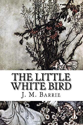 The Little White Bird por J. M. Barrie