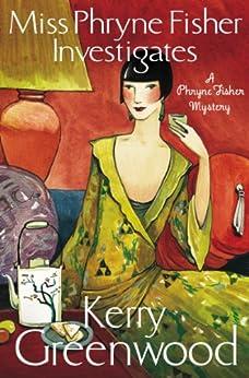 Miss Phryne Fisher Investigates par [Greenwood, Kerry]