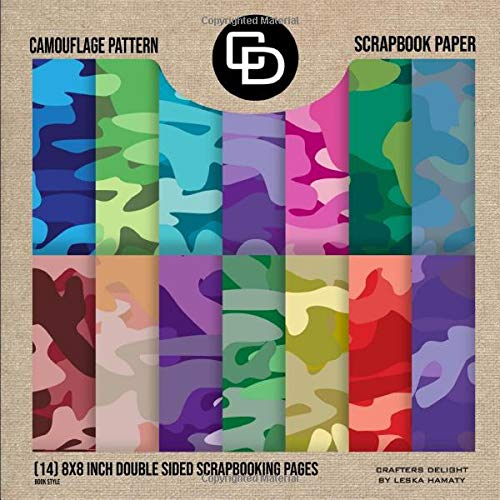Camouflage Pattern Scrapbook Paper (14) 8x8 Inch Double Sided Scrapbooking Pages: Crafters Delight By Leska Hamaty -