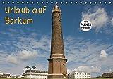 Urlaub auf Borkum (Tischkalender 2016 DIN A5 quer): Die Fotografin zeigt die Insel Borkum in ihrer Vielfältigkeit. Urlaub auf Borkum ist Erholung pur. (Geburtstagskalender, 14 Seiten) (CALVENDO Natur)