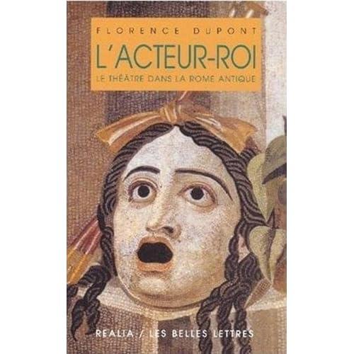 L'acteur-roi: le théatre à Rome