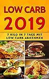 Low Carb 2019: 7 Kilo in 7 Tage mit Low Carb abnehmen