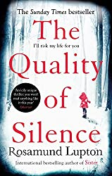The Quality of Silence: The Richard and Judy and Sunday Times bestseller (English Edition)