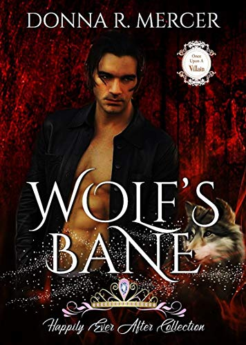 Wolf's Bane: Happily Ever After (Once Upon A Villain Book 3) (English Edition) Sassy Red Riding Hood