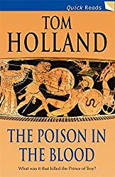 The Poison in the Blood (Quick Reads) by Tom Holland (2006-08-01)