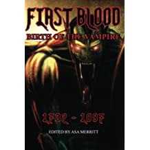 First Blood: Birth of the Vampire 1732-1897