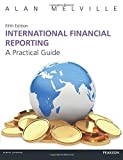 International Financial Reporting 5th edn:A Practical Guide: A Practical Guide