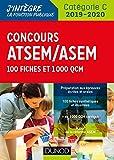 Concours ATSEM/ASEM 2019/2020 - 100 Fiches et 1 000 QCM...