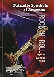 Rock 'n' Roll: Voice of American Youth (Patriotic Symbols of America) by Hal Marcovitz (2014-09-06)