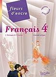 Fleurs d'encre - Français 4e - Livre élève grand format - Edition 2011