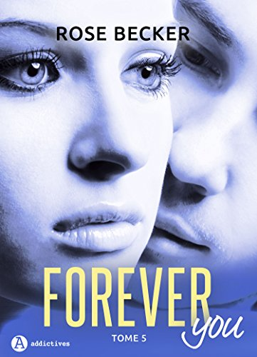 Forever you - 5 par [Becker, Rose M.]