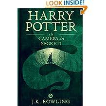 Harry Potter e la Camera dei Segreti (La serie Harry Potter Vol. 2) (Italian Edition)