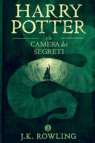 Harry Potter e la Camera dei Segreti (La serie Harry Potter Vol. 2) (Italian Edition)