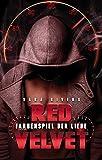 RED VELVET: Farbenspiel der Liebe: by Sara Rivers