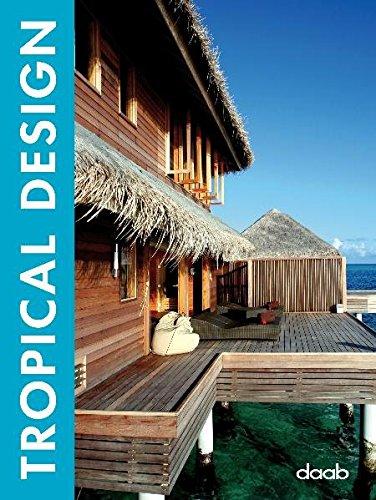 Tropical design. Ediz. italiana, inglese, spagnola, francese e tedesca (Design books)