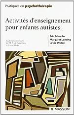 Activités d'enseignement pour enfants autistes de Éric Schopler
