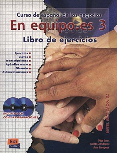 En equipo.es 3 : Libro de ejercicios nivel avanzado B2 (2CD audio) par Ana Zaragoza Andreu