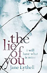 The Lie of You: I Will Have What Is Mine
