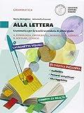 Alla lettera. Vol. A-B-Prove d'ingresso-In prima!-Le regole. Per la Scuola media. Con DVD-ROM. Con e-book. Con espansione online: 1