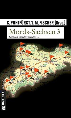 Image of Mords-Sachsen 03: Sachsen morden wieder... (Kriminalromane im GMEINER-Verlag)